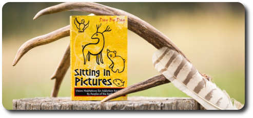 Sitting in Pictures, Vision meditations for recovery